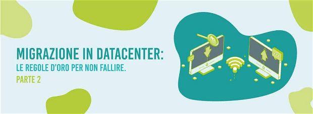 Migrazione in Datacenter - Caso Studio Volocom