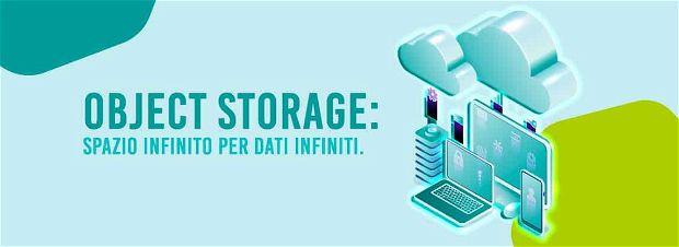 Object Storage: lo spazio infinito per dati infiniti